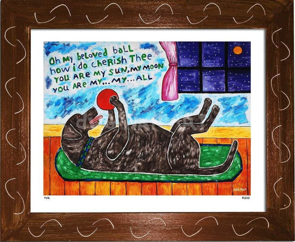 P646 - My Beloved Ball (Chocolate Lab) - dug Nap Art