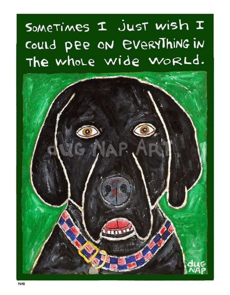 P648 - Dog Pee (Black Lab) Unframed Print / Small (8.5 X 11) No Frame Art