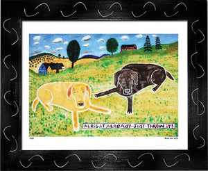 P650 - Just Throw It (Chocolate Lab) Framed Print / Small (8.5 X 11) Black Art