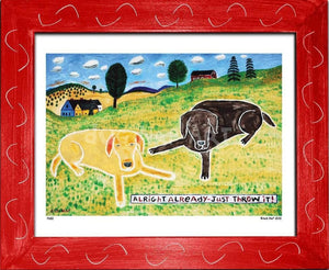 P650 - Just Throw It (Chocolate Lab) Framed Print / Small (8.5 X 11) Red Art