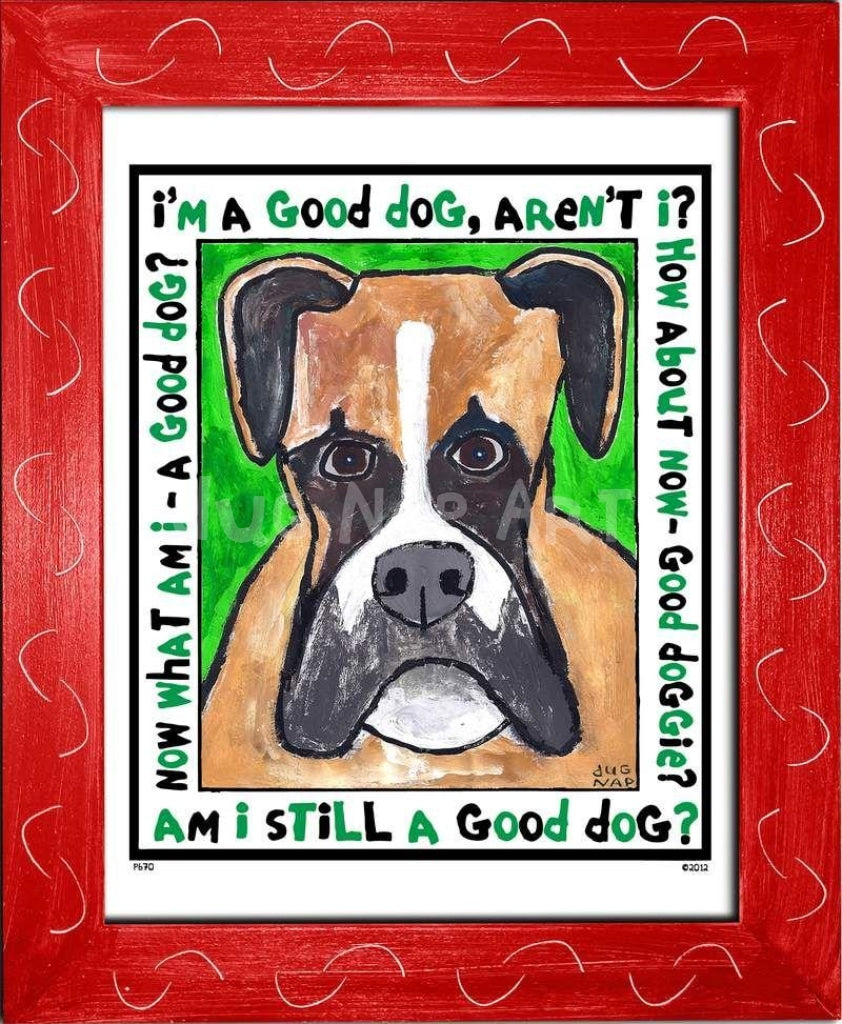 P670 - Good Dog Boxer Framed Print / Small (8.5 X 11) Red Art