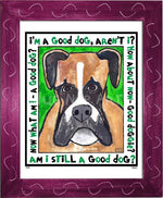 P670 - Good Dog (Boxer) - dug Nap Art