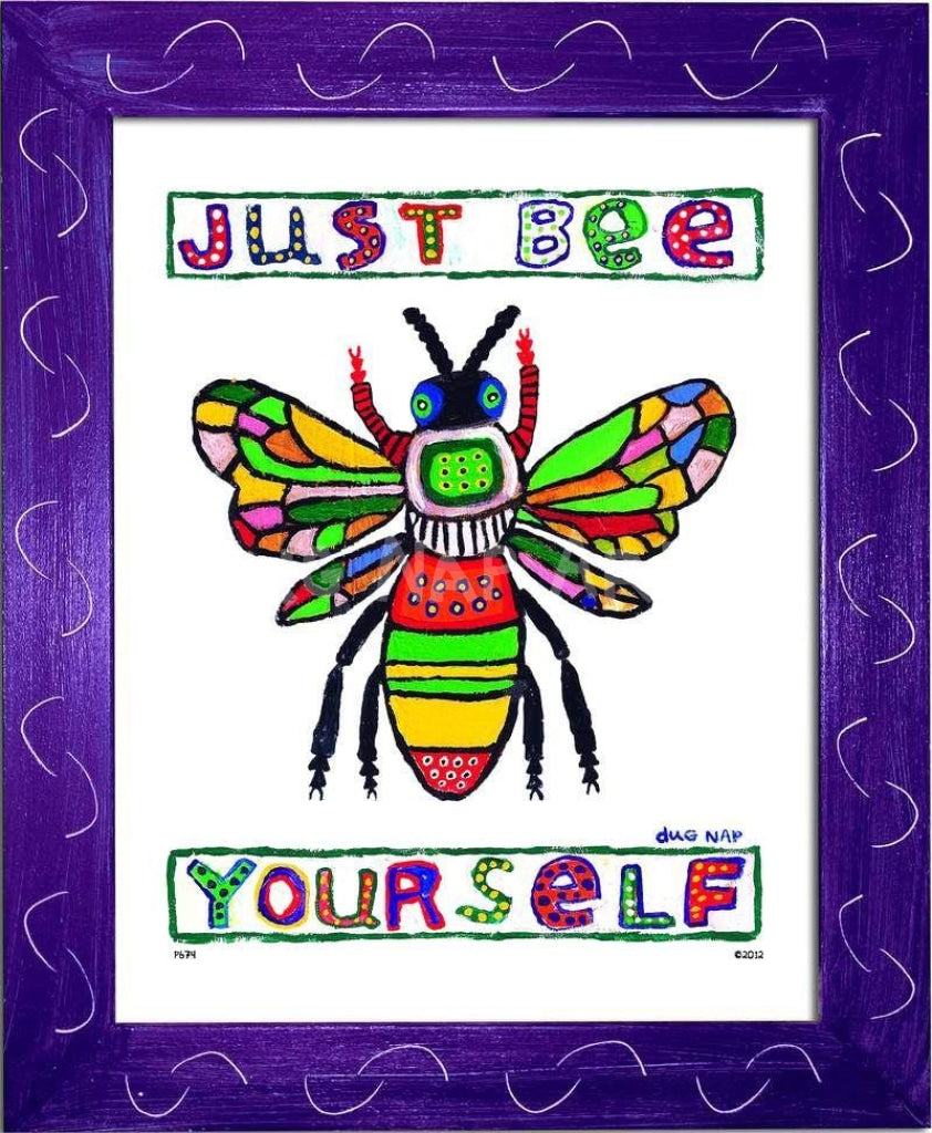 P674 - Just Bee Yourself Framed Print / Small (8.5 X 11) Purple Art