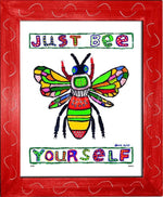 P674 - Just Bee Yourself Framed Print / Small (8.5 X 11) Red Art