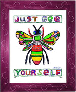 P674 - Just Bee Yourself Framed Print / Small (8.5 X 11) Violet Art