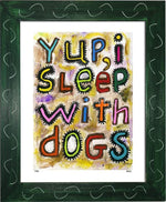 P728 - Sleep With Dogs Framed Print / Small (8.5 X 11) Green Art