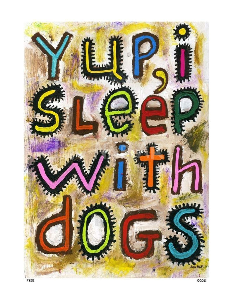 P728 - Sleep With Dogs Unframed Print / Small (8.5 X 11) No Frame Art