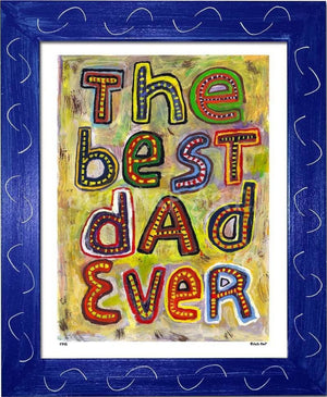 P745 - Best Dad Ever Framed Print / Small (8.5 X 11) Blue Art
