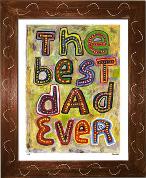 P745 - Best Dad Ever Framed Print / Small (8.5 X 11) Brown Art