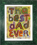 P745 - Best Dad Ever Framed Print / Small (8.5 X 11) Green Art