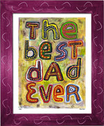P745 - Best Dad Ever Framed Print / Small (8.5 X 11) Violet Art