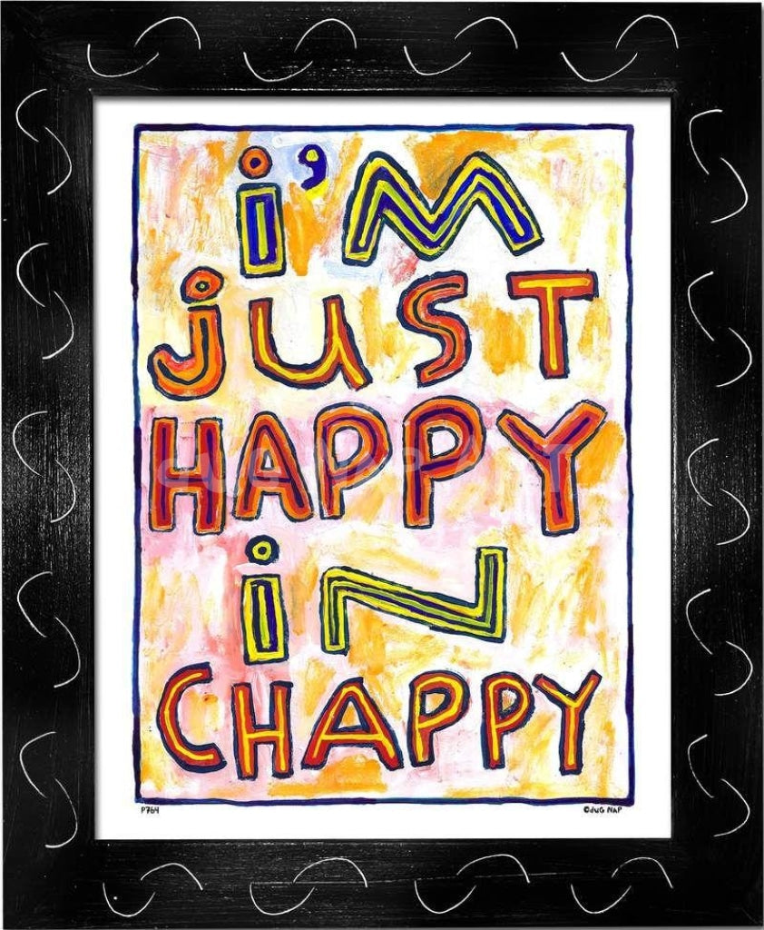 P764 - Happy In Chappy Framed Print / Small (8.5 X 11) Black Art