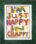 P764 - Happy In Chappy Framed Print / Small (8.5 X 11) Green Art