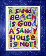 P768 - Sandy House Is Not Framed Print / Small (8.5 X 11) Blue Art