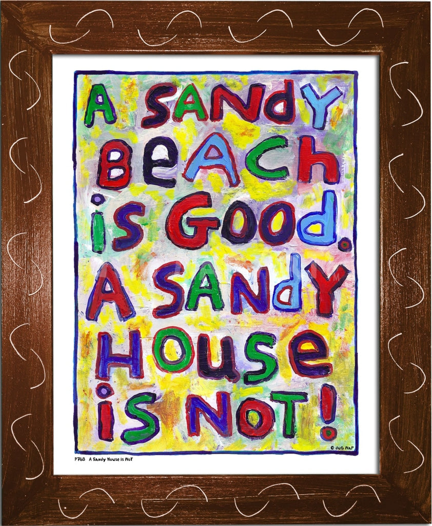 P768 - Sandy House Is Not Framed Print / Small (8.5 X 11) Brown Art