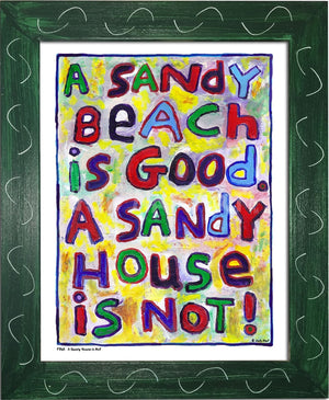 P768 - Sandy House Is Not Framed Print / Small (8.5 X 11) Green Art