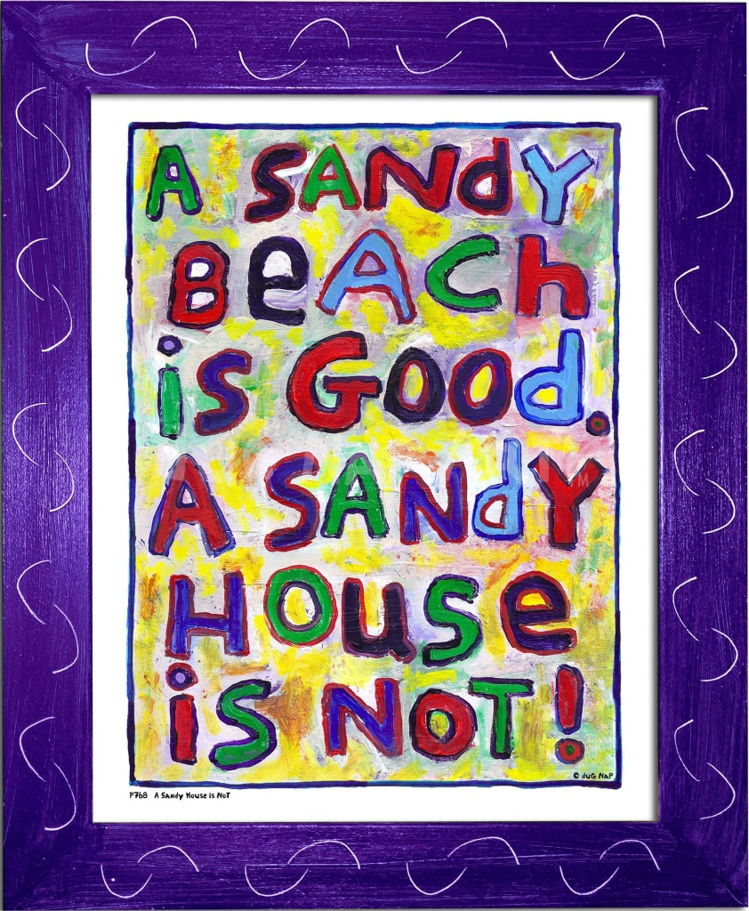 P768 - Sandy House Is Not Framed Print / Small (8.5 X 11) Purple Art