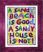 P768 - Sandy House Is Not Framed Print / Small (8.5 X 11) Violet Art