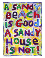 P768 - Sandy House Is Not Unframed Print / Big (16 X 20) No Frame Art