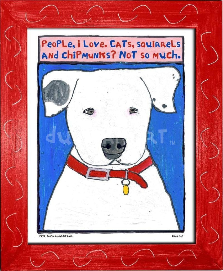 P777 - People Loving Pitbull Framed Print / Small (8.5 X 11) Red Art