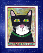 P778 - Thank God For Cats Framed Print / Small (8.5 X 11) Blue Art