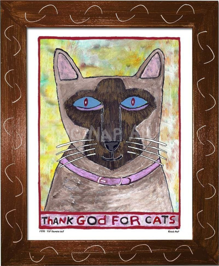P779 - Thank God For Cats (Siamese) - dug Nap Art