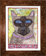 P779 - Thank God For Siamese Cats Framed Print / Small (8.5 X 11) Brown Art