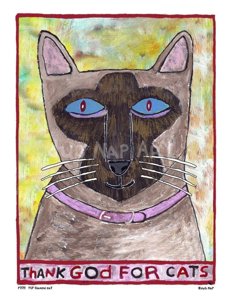 P779 - Thank God For Siamese Cats Unframed Print / Small (8.5 X 11) No Frame Art