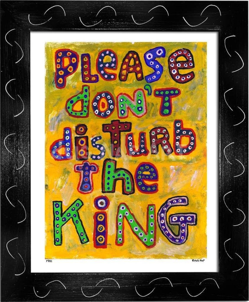 P781 - Dont Disturb The King Framed Print / Small (8.5 X 11) Black Art