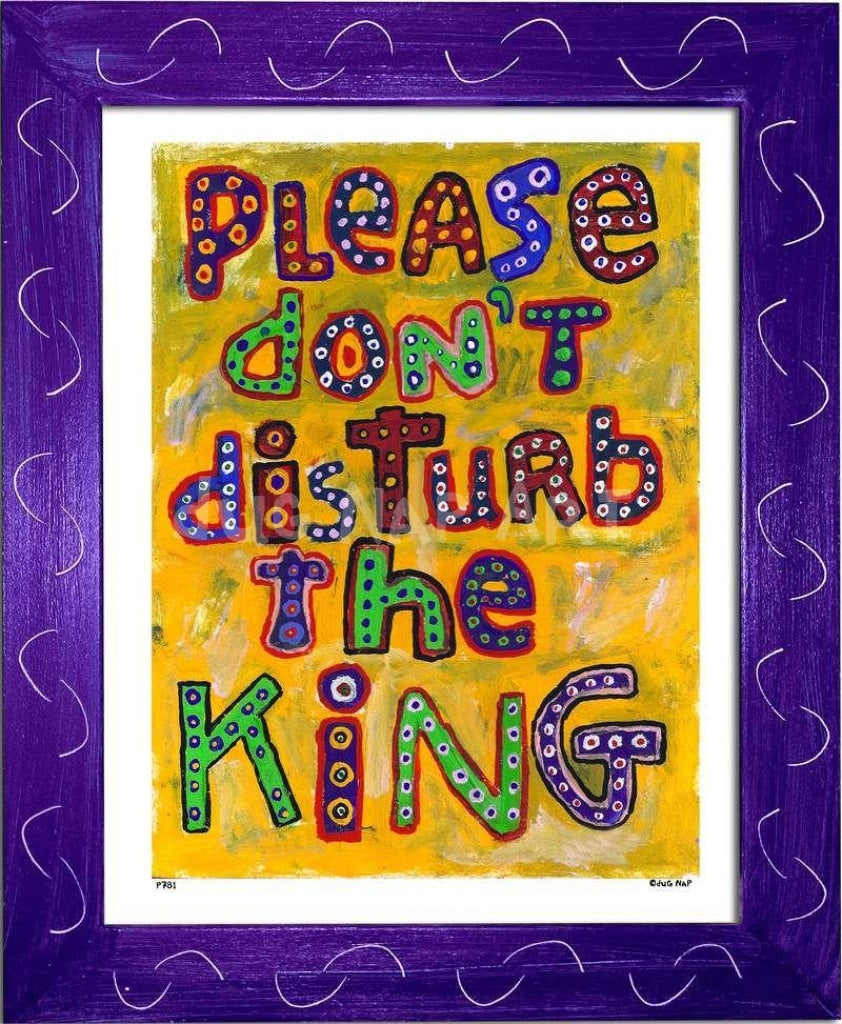 P781 - Dont Disturb The King Framed Print / Small (8.5 X 11) Purple Art