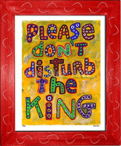 P781 - Dont Disturb The King Framed Print / Small (8.5 X 11) Red Art