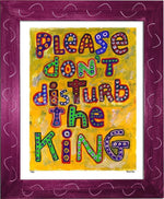 P781 - Dont Disturb The King Framed Print / Small (8.5 X 11) Violet Art