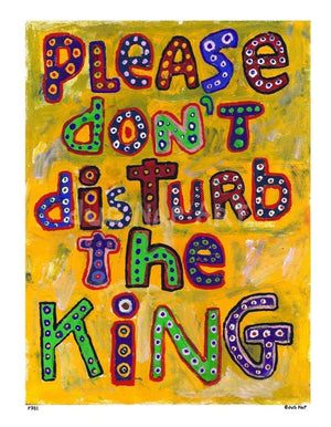P781 - Dont Disturb The King Unframed Print / Big (16 X 20) No Frame Art
