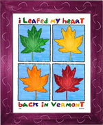 P785 - Leafed My Heart In Vermont - dug Nap Art