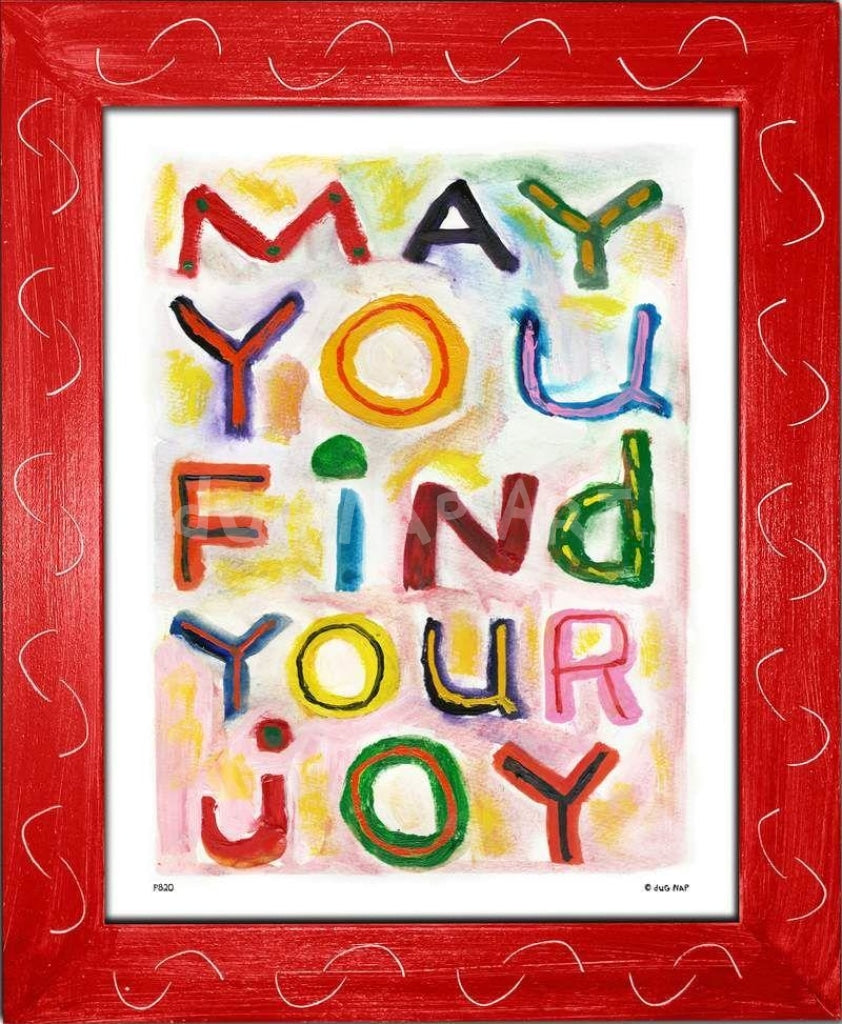 P820 - Find Your Joy Framed Print / Small (8.5 X 11) Red Art