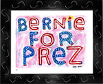 P837 - Bernie For Prez Framed Print / Small (8.5 X 11) Black Art