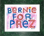 P837 - Bernie For Prez Framed Print / Small (8.5 X 11) Green Art