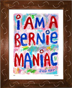 P867 - Bernie Maniac Framed Print / Small (8.5 X 11) Brown Art