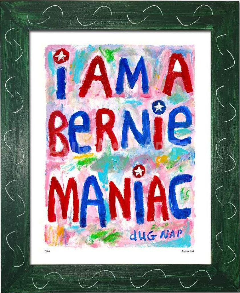 P867 - Bernie Maniac Framed Print / Small (8.5 X 11) Green Art