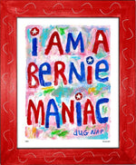 P867 - Bernie Maniac Framed Print / Small (8.5 X 11) Red Art