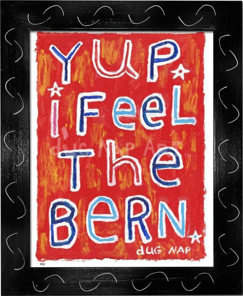 P911 - Feel The Bern - dug Nap Art