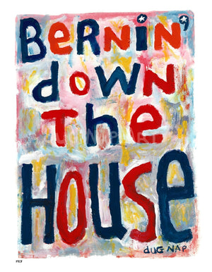 P917 - Bernin Down The House Unframed Print / Big (16 X 20) No Frame Art