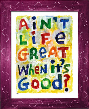 P945 - Aint Life Great Framed Print / Small (8.5 X 11) Violet Art