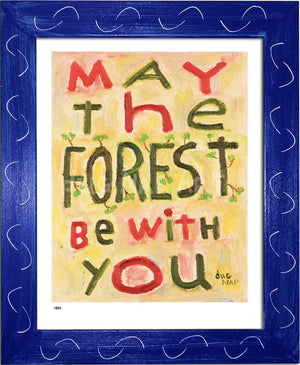 P984 - May The Forest Be With You Framed Print / Small (8.5 X 11) Blue Art
