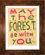 P984 - May The Forest Be With You Framed Print / Small (8.5 X 11) Brown Art