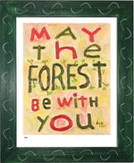 P984 - May The Forest Be With You Framed Print / Small (8.5 X 11) Green Art