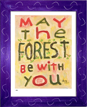 P984 - May The Forest Be With You Framed Print / Small (8.5 X 11) Purple Art