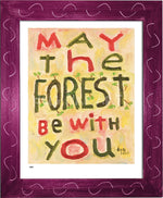 P984 - May The Forest Be With You Framed Print / Small (8.5 X 11) Violet Art