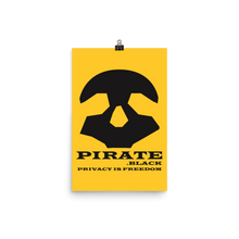 Load image into Gallery viewer, Pirate Black Privacy is Freedom Photo paper poster