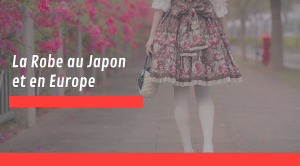 La Robe au Japon et en Europe
